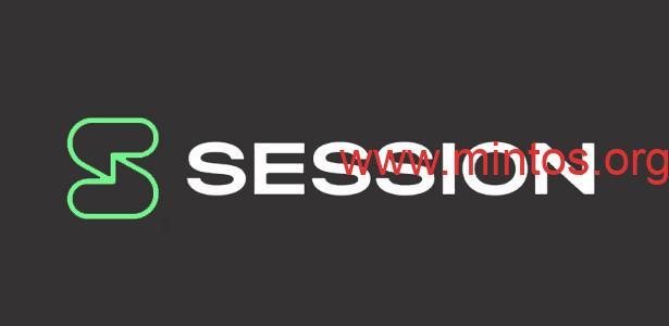 安全会话:密聊黑科技Session聊天软件详细教程